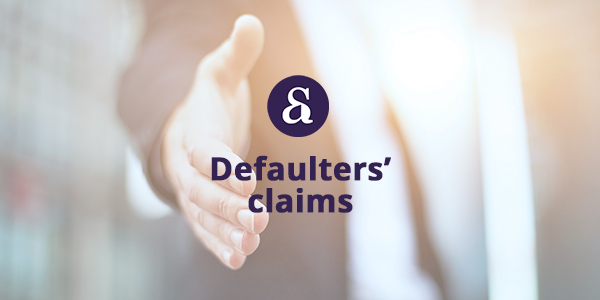 Defaulters claims
